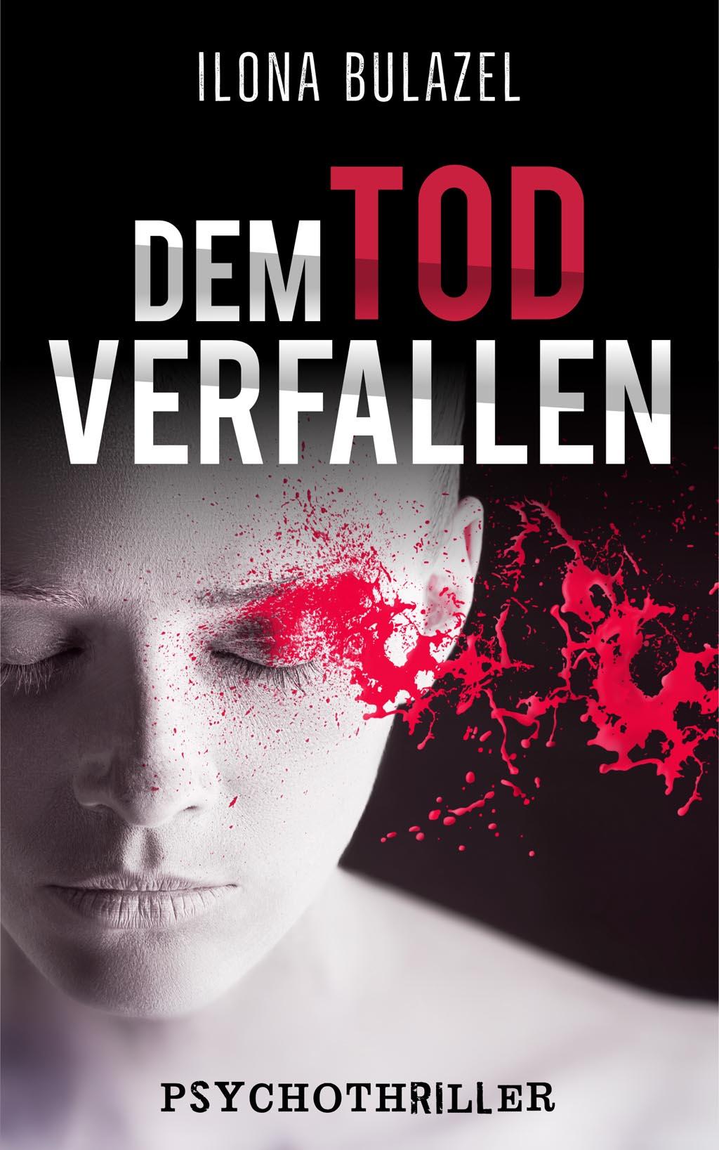 Ilona Bulazel - Dem Tod verfallen